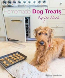 Homemade Dog Treats : Recipe Book, Hardback Book