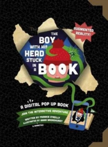 The Boy with His Head Stuck in a Book : A Digital Pop-Up Book, Paperback Book