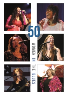 50 Women in the Blues, Hardback Book