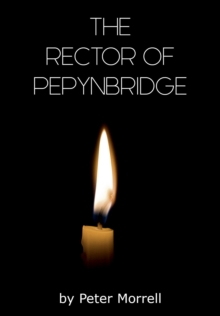 The Rector of Pepynbridge, Paperback Book