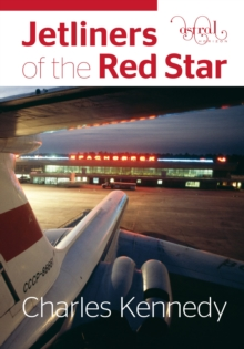 Jetliners of the Red Star, Hardback Book