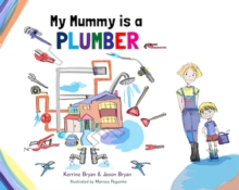 My Mummy is a Plumber, Paperback / softback Book