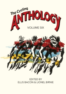 The Cycling Anthology : Volume 6, Paperback Book