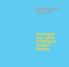 Coolbrands 2015/2016 : An Insight into Some of Britain's Coolest Brands, Hardback Book