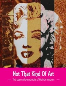 Not That Kind of Art, Paperback Book