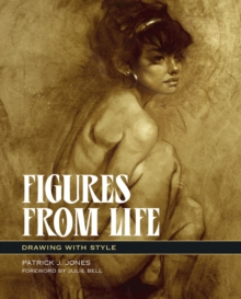 Figures From Life : Drawing With Style, Paperback / softback Book