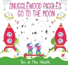 Snugglewood Piggles Go to the Moon, Paperback Book