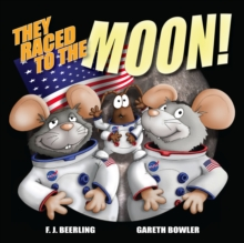 They Raced To The Moon : Mini History, Paperback Book