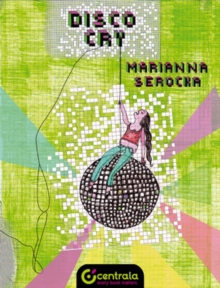 Disco Cry, Paperback Book