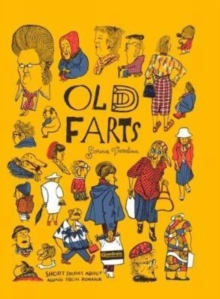 Old Fart: Short Stories About Aging from Romania, Hardback Book