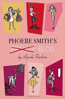 Phoebe Smith's Private Blog, Paperback Book