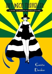 Art Deco Traveller: A Guide To Australia & New Zealand, Paperback / softback Book