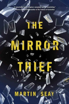 The Mirror Thief, Paperback Book