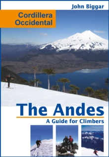 Cordiellera Occidental: The Andes, a Guide For Climbers, EPUB eBook