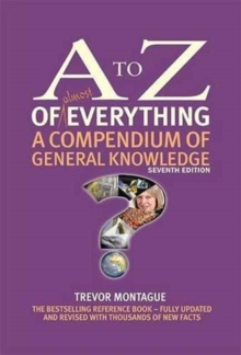 A to Z of Everything : A Compendium of General Knowledge, Hardback Book