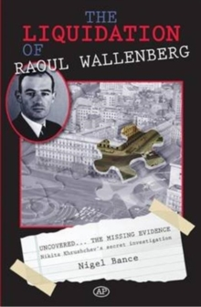 The Liquidation of Raoul Wallenberg, Paperback / softback Book