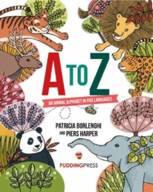 A to Z : An Animal Alphabet in Five Languages, Paperback Book
