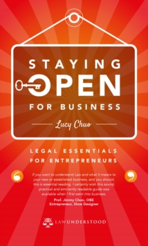 Staying Open for Business : Legal Essentials for Entrepreneurs, Paperback Book