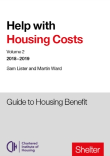 Help With Housing Costs: Volume 2 : Guide to Housing Benefit, 2018-19, Paperback Book