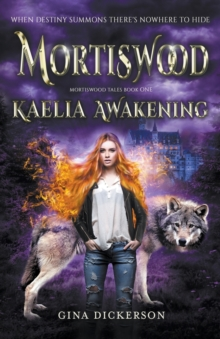 Mortiswood Kaelia Awakening, Paperback Book