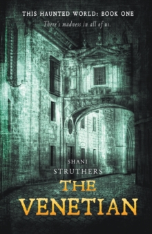 The Venetian : This Haunted World Book 1, Paperback Book