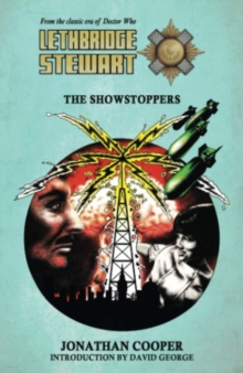 Lethbridge-Stewart: The Showstoppers, Paperback Book