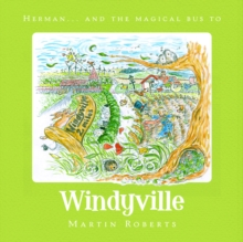 Herman and the Magical Bus to...WINDYVILLE, Paperback / softback Book