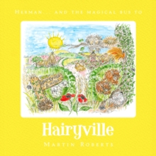 Herman and the Magical Bus to...HAIRYVILLE, Paperback / softback Book