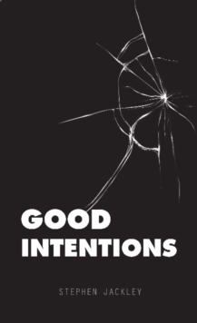 Good Intentions, Paperback / softback Book