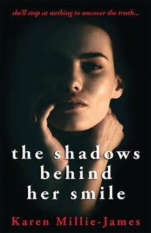 The Shadows Behind Her Smile, Paperback Book