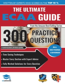 The Ultimate ECAA Guide : 300 Practice Questions: Fully Worked Solutions, Time Saving Techniques, Score Boosting Strategies, Includes Formula Sheets, Cambridge Economics Admissions Assessment 2018 Ent, Paperback Book
