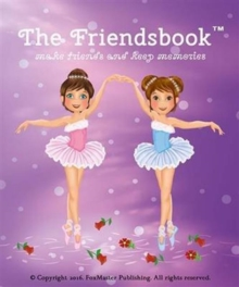 The Friendsbook : Ballerinas, Hardback Book