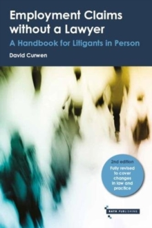 Employment Claims without a Lawyer : A Handbook for Litigants in Person, Paperback Book