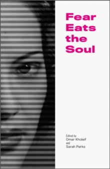 Fear Eats the Soul, Paperback Book