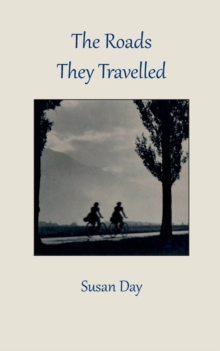 The Roads They Travelled, Paperback / softback Book