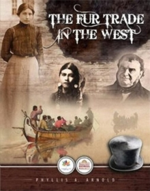 Fur Trade in the West, The, Paperback Book