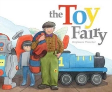 The Toy Fairy, Hardback Book