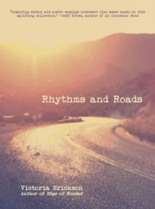 Rhythms and Roads, Paperback Book