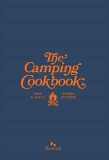 The Camping Cook Book, Hardback Book