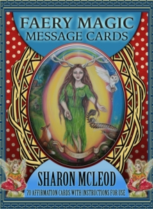 Faery Magic Message Cards : 70 Affirmation Cards with Instructions for Use, Cards Book