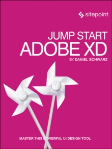 Jump Start Adobe XD, Paperback Book
