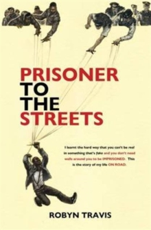 Prisoner to the Streets, Paperback Book