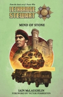 Lethbridge-Stewart: Mind of Stone, Paperback Book