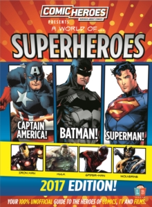 Superheroes 2017 Edition by Comic Heroes, Hardback Book