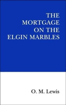 The Mortgage on the Elgin Marbles, Paperback Book