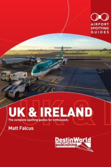 Airport Spotting Guides UK & Ireland, Paperback / softback Book