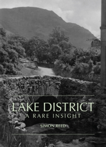 The Lake District - A Rare Insight, Paperback Book