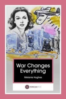 War Changes Everything, Paperback Book