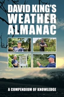 David King's Weather Almanac : A Compendium of Knowledge, Paperback / softback Book