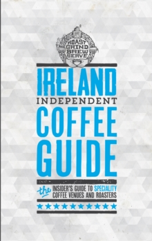Ireland Independent Coffee Guide: No 2, Paperback / softback Book